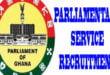 Parliamentary-Service-of-Ghana-Recruitment